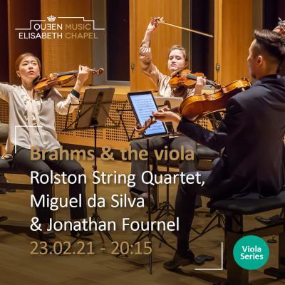 Viola recital - Part I - Brahms & the viola à la Chapelle Musicale Reine Elisabeth