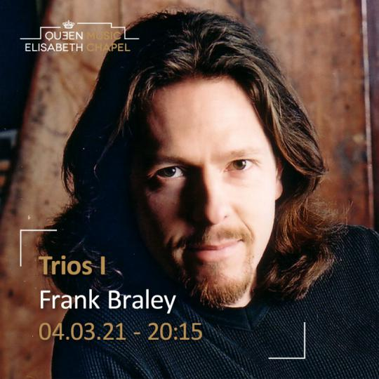 Franck - Trios I à la Chapelle Musicale Reine Elisabeth