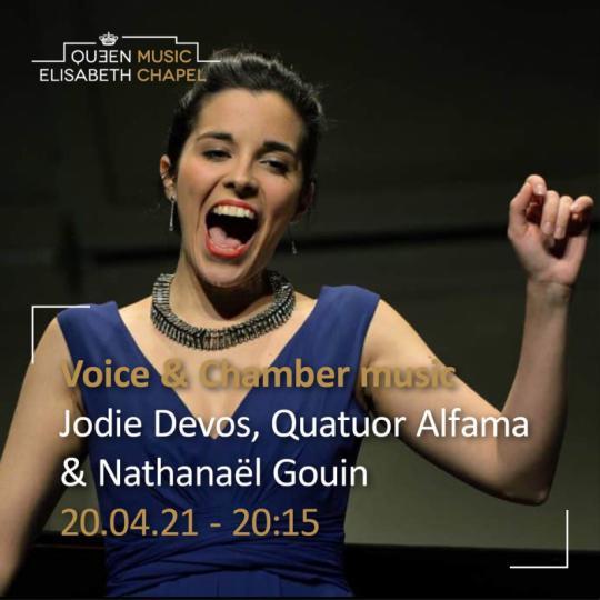 Voice & Chamber music - Quatuor Alfama, Nathanaël Gouin & Jodie Devos en Streaming