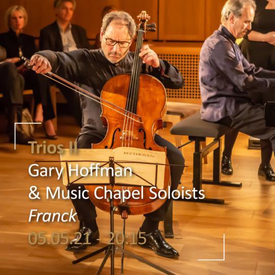 Franck - Trios II à la Chapelle Musicale Reine Elisabeth