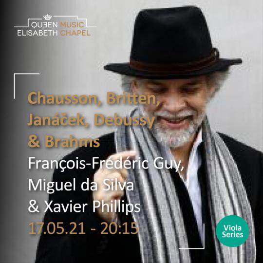 Chausson, Britten, Janacek, Debussy & Brahms à la Chapelle Musicale Reine Elisabeth