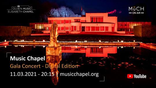 Concert Gala de la Chapelle Musicale Reine Elisabeth - Digital Edition